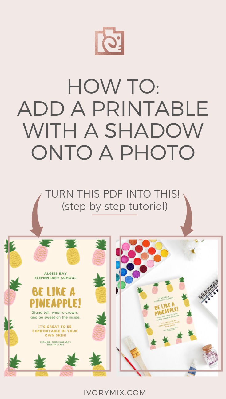 Learn how to add a printable with a shadow onto a stock photo! Great for your printable ideas create printable ideas free printable printable templates art printable diy printable