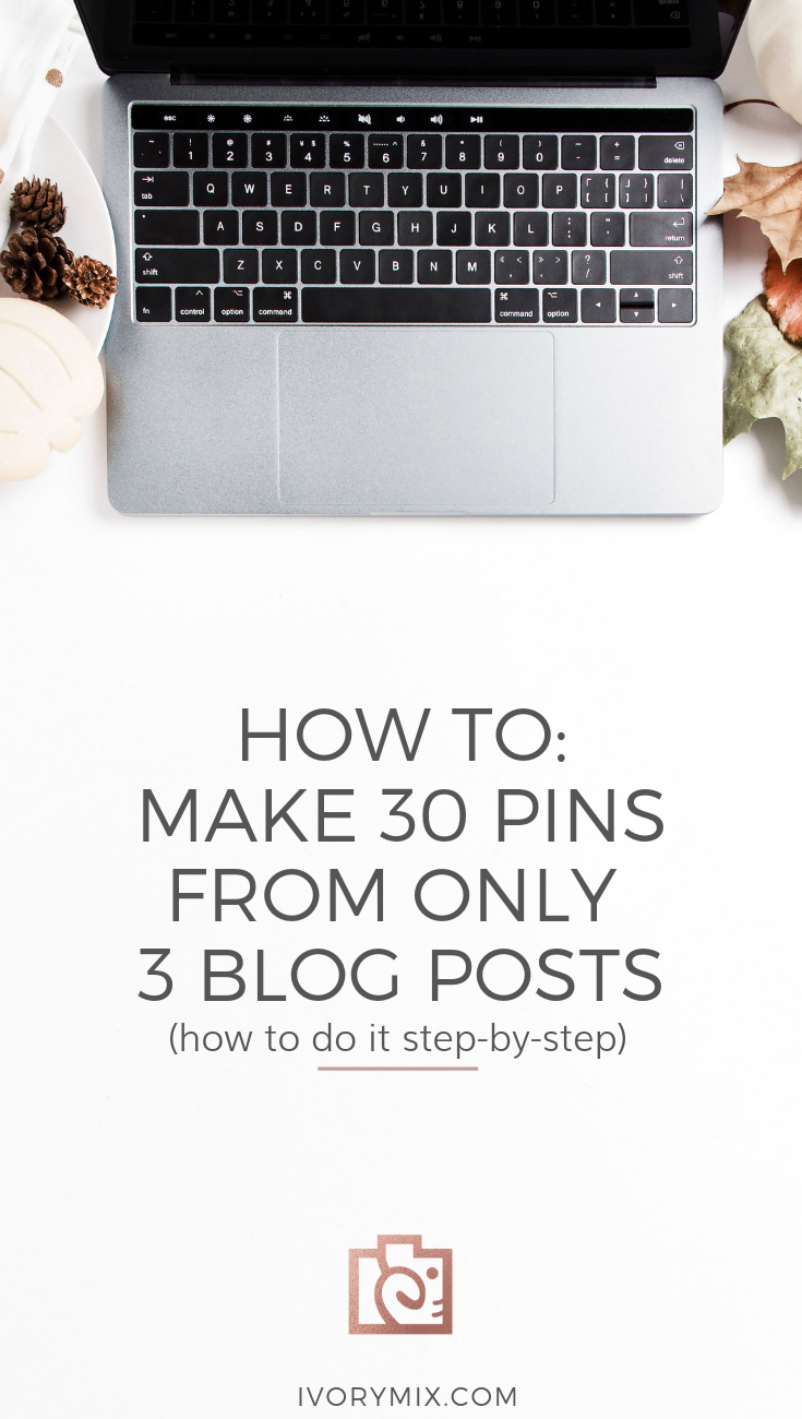 How to create 30 days (a month) of pins for Pinterest from just 3 of your blog posts    pin design tips, a Pinterest content strategy, marketing strategies, social media content, pinterest content calendar, content marketing strategy, and pinterest marketing tips