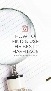 How to find and use the best hashtags