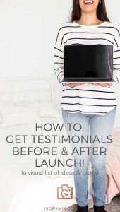 How to get testimonials before and after you launch