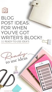 Blog Post and Content Ideas When You've Hit Writers Block