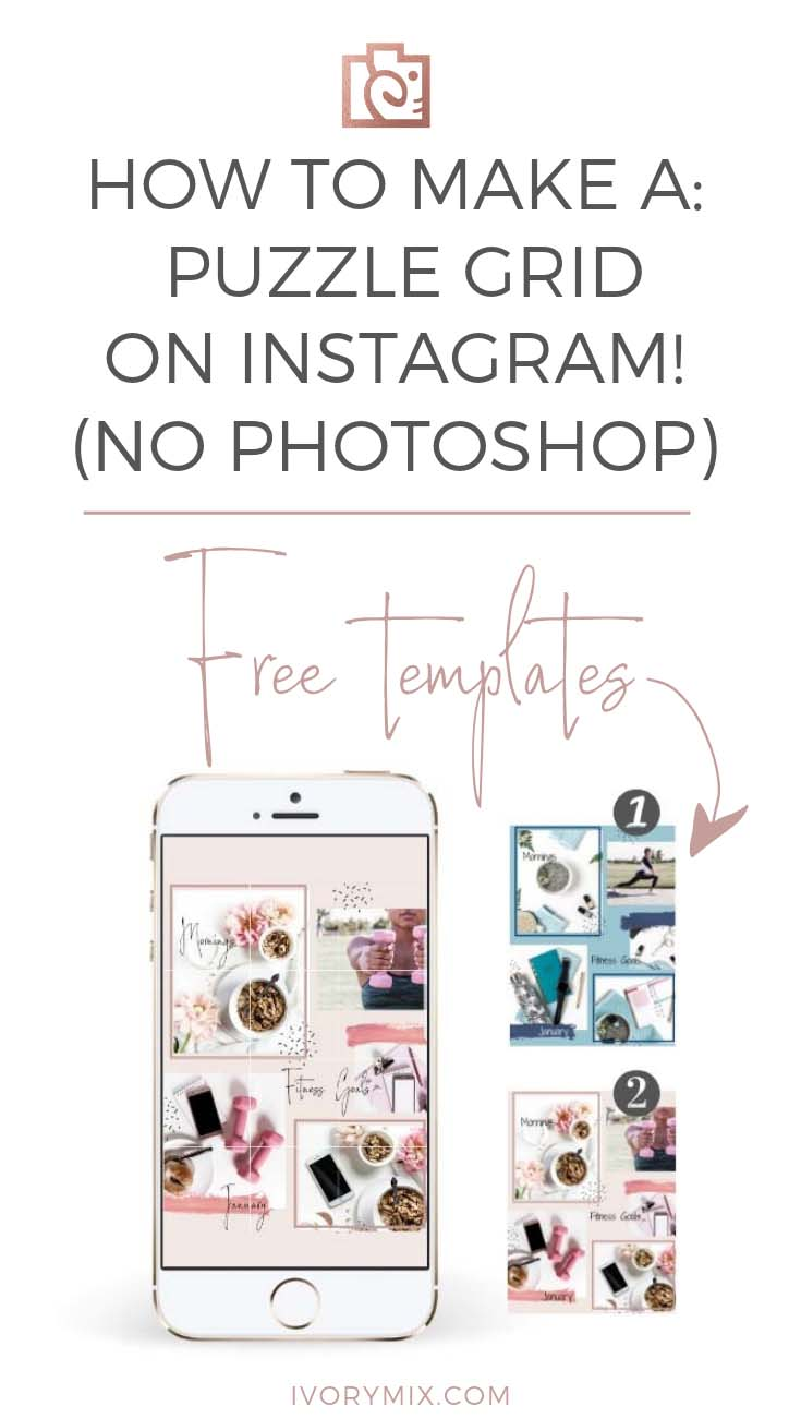 The easiest how to create a puzzle theme on your instagram grid (no photoshop required) Plus, get free templates.