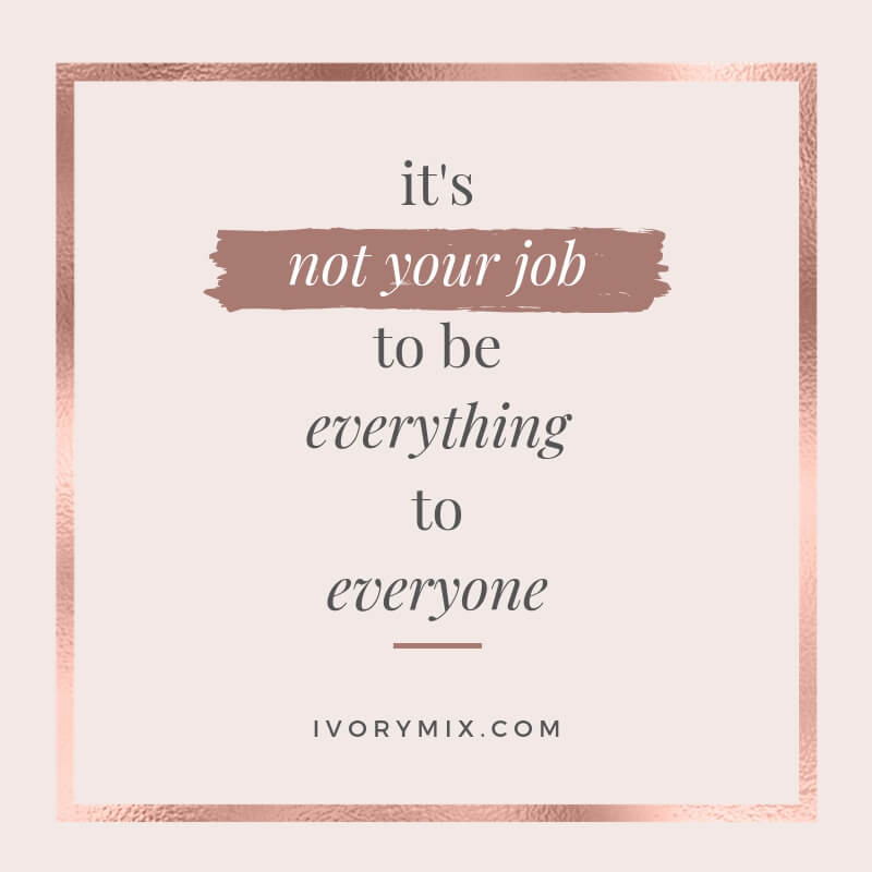 Its not your job to everything to everyone - branding tips