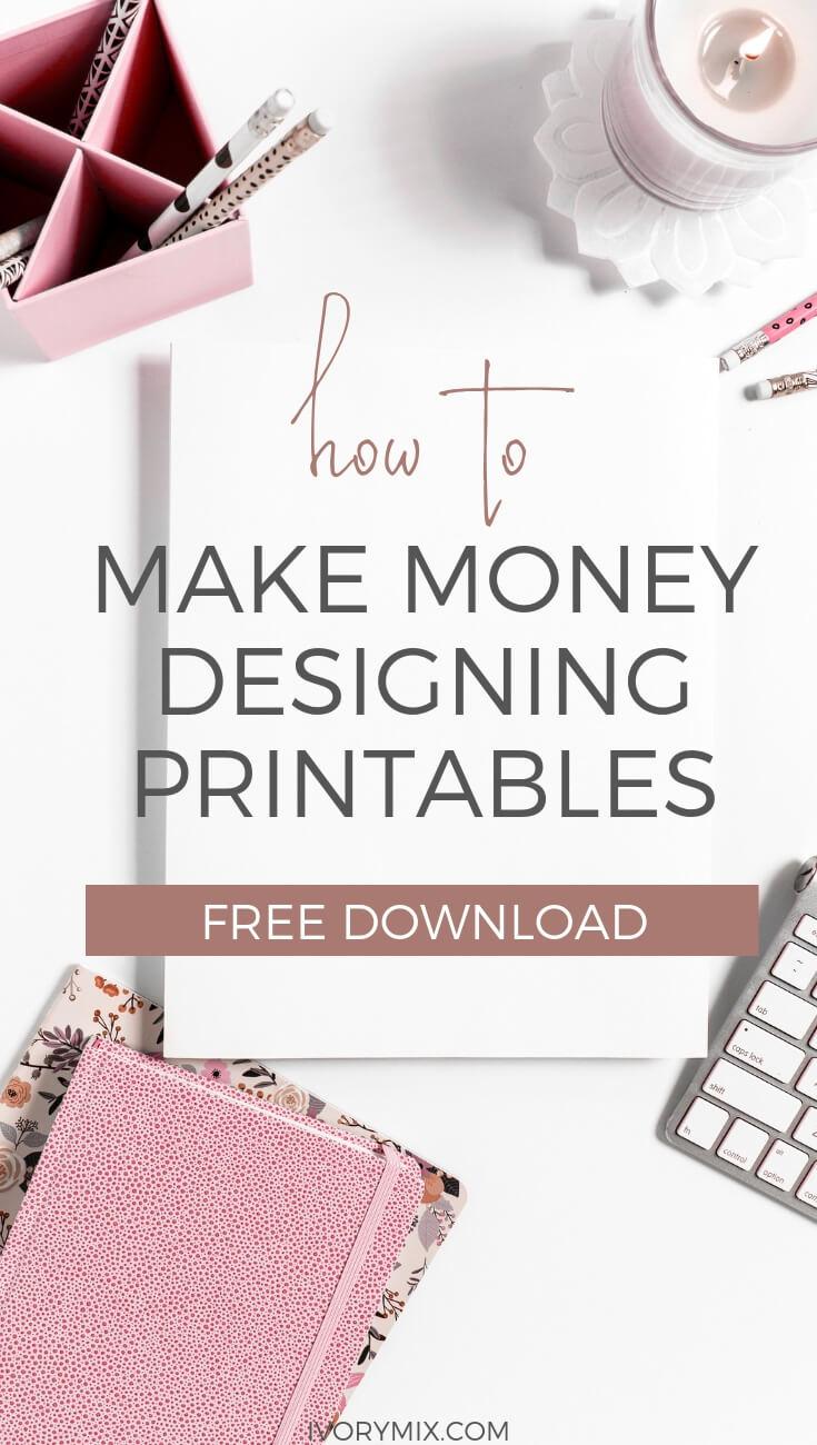 How to make money designing printables
