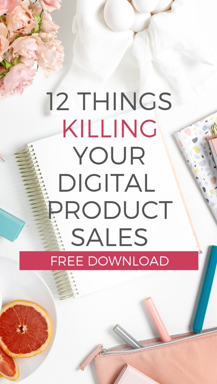 12 of the Biggest Common Mistakes Killing the Sales of Your Digital Products Courses and Printables and how you can fix them