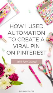 An unlikely automation that created a viral pin on Pinterest
