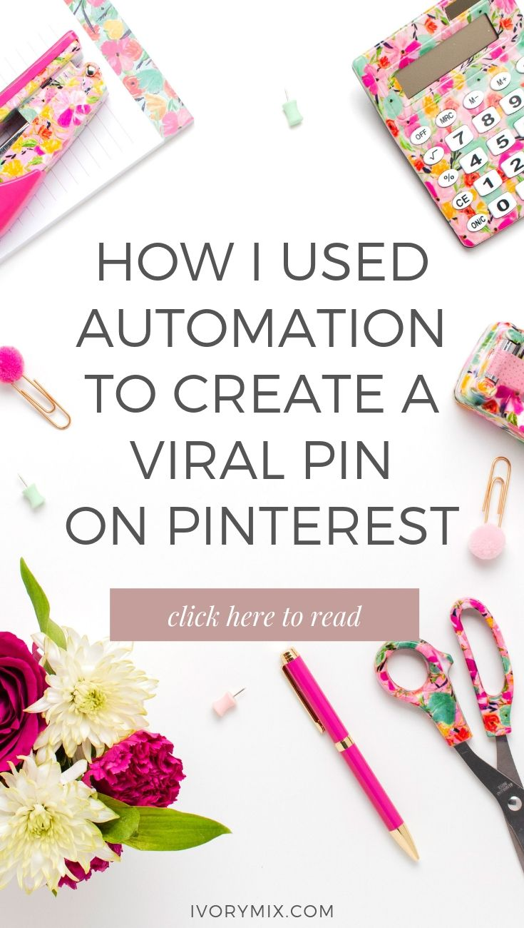 how to create a viral pin on Pinterest. How to use this simple automation to grow your traffic
