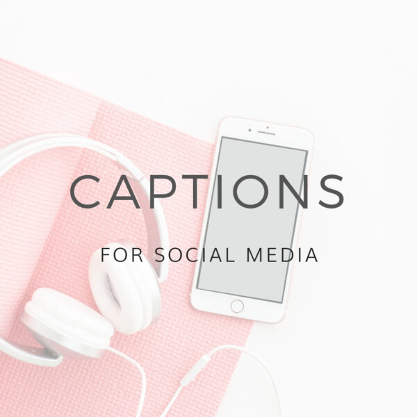 Instagram Captions / Social Media Captions
