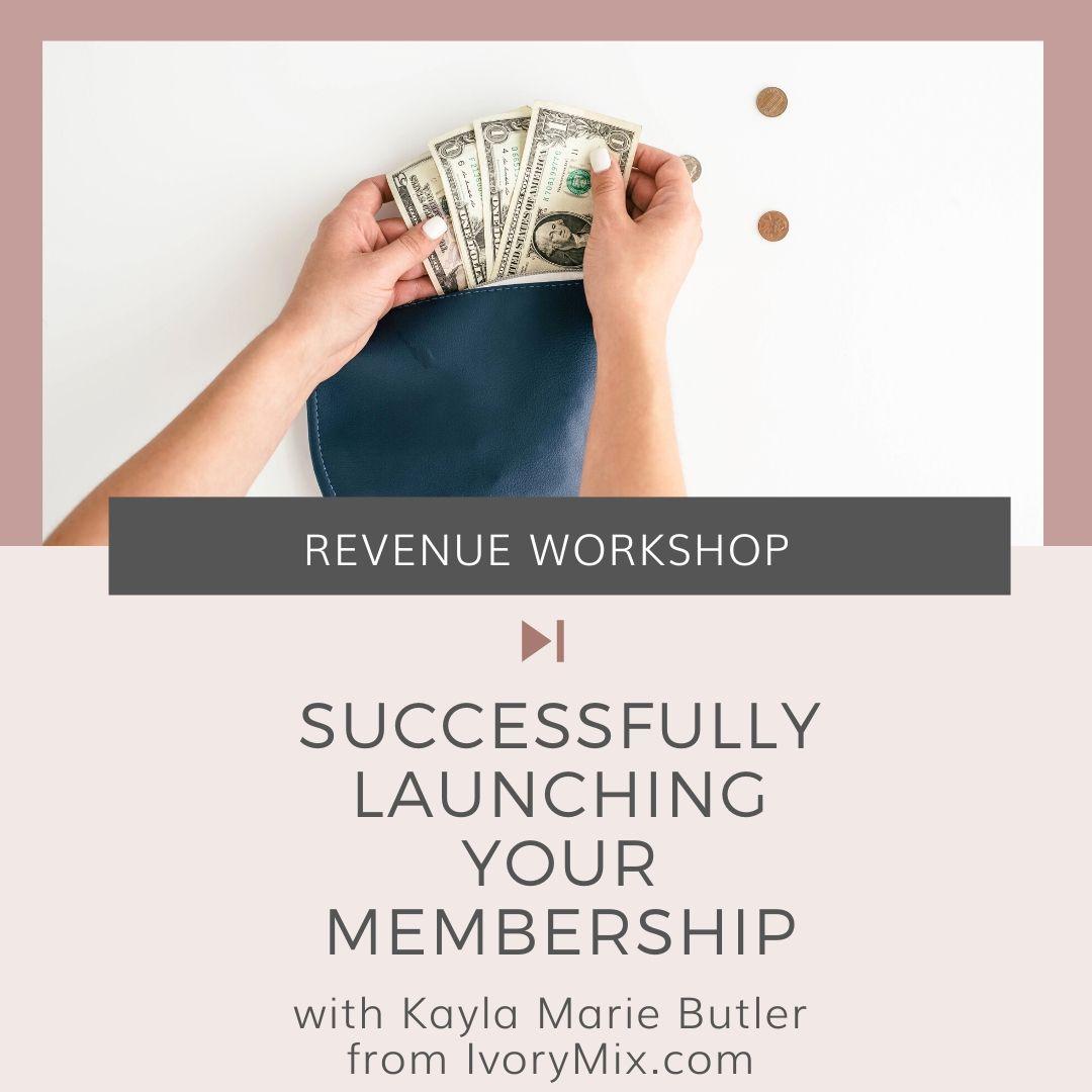 Successfully Launching Your Membership
