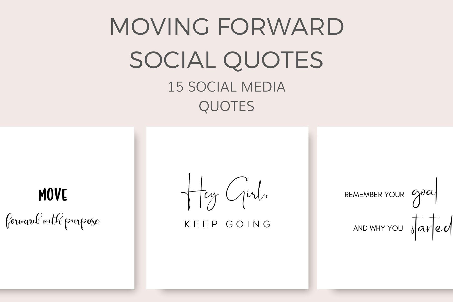 Motivation - moving forward social quotes