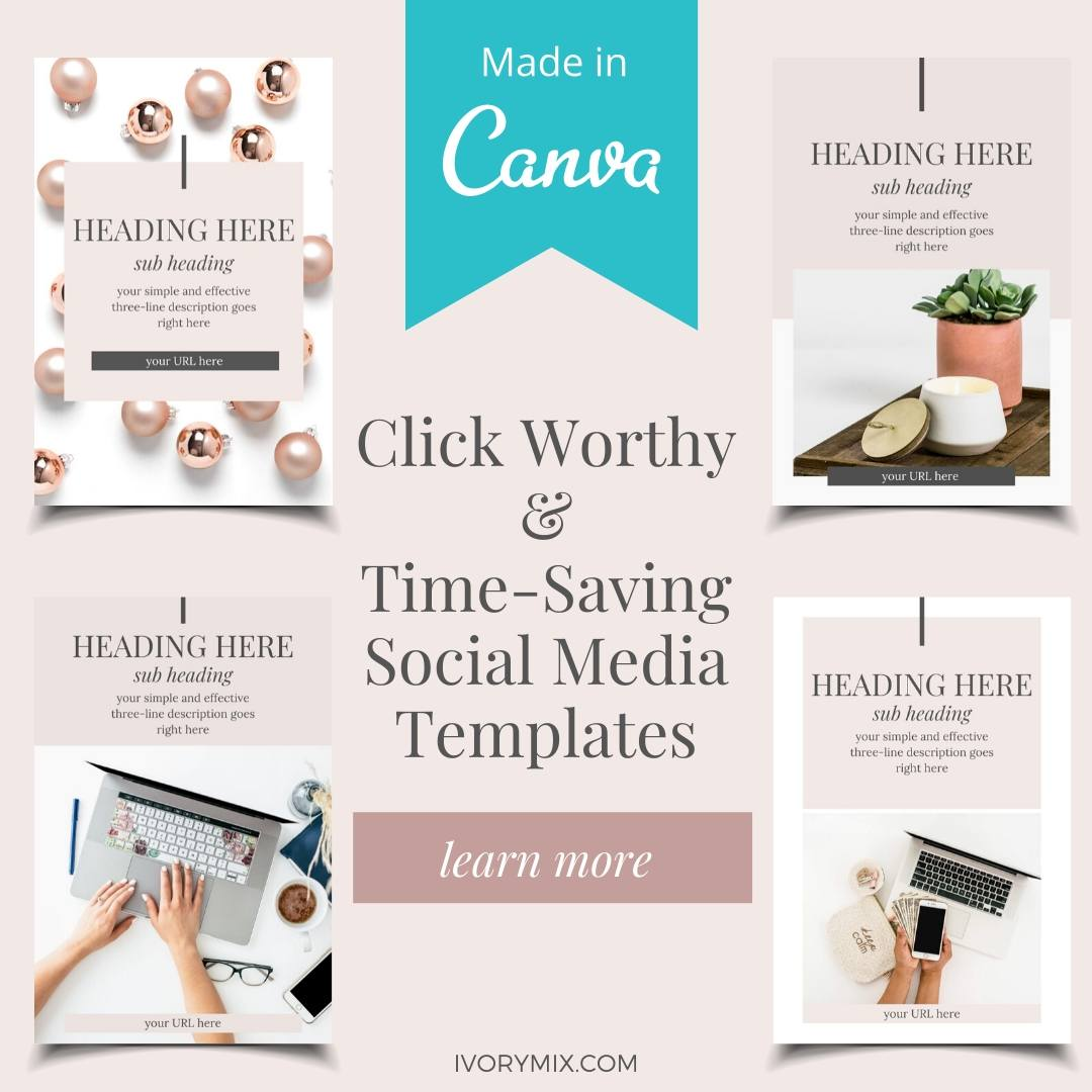 Canva Templates from Ivory Mix