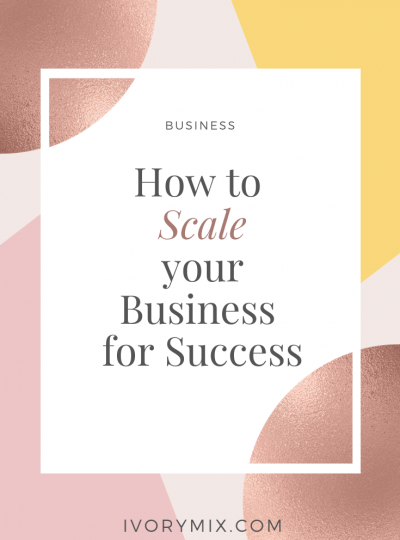 How to scale your business for success