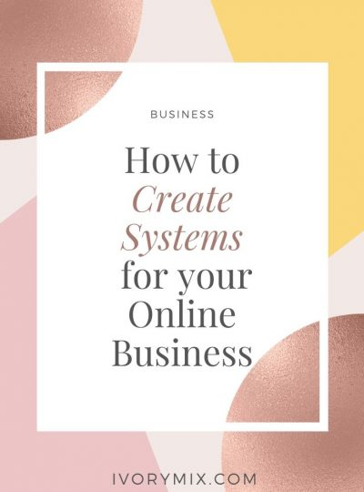 How to create systems and Systematize Your Online Business for Success and Results