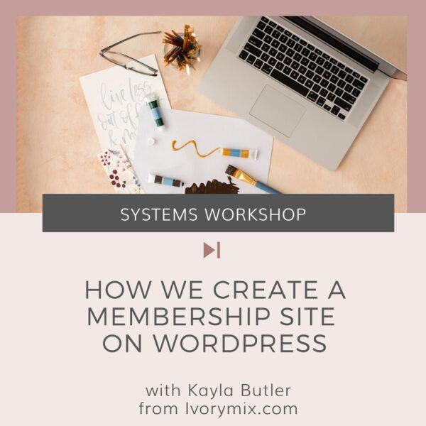how we create a membership on wordpress