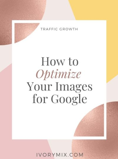How to Optimize Your Images for Google