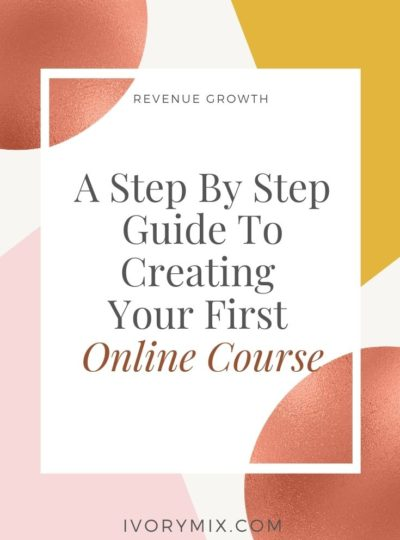 A Step By Step Guide on creating your first online course