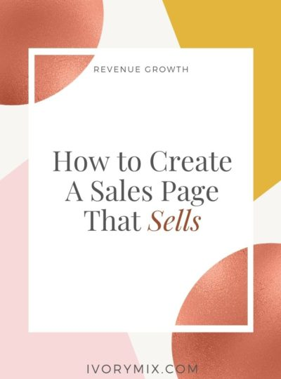 How to Create A Sales Page That Sells