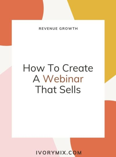 How To Create A Webinar That Sells