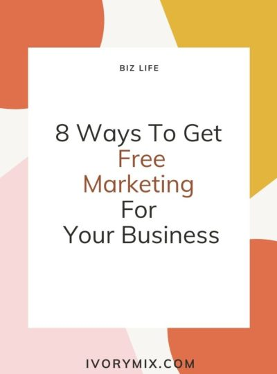 8 Ways to Get Free Marketing for Your Business