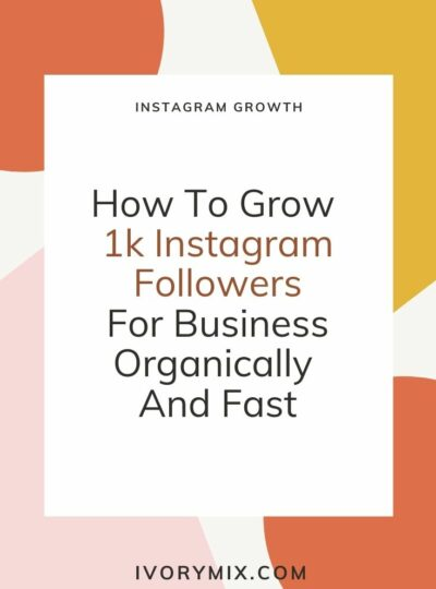 How To Grow 1,000 Followers on Instagram For Business Organically And Fast