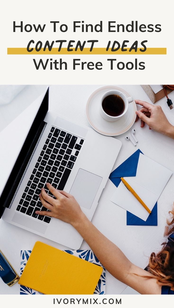 how to find endless content ideas with free tools