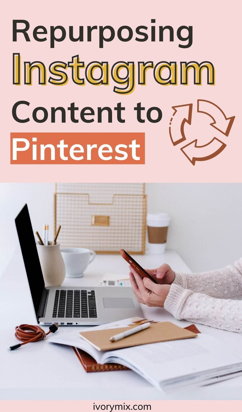 How to Grow your Instagram by repurposing to Pinterest what, why ...